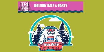HOLIDAY HALF & TRI TEAM PDX PARTY